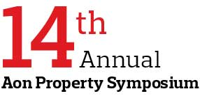 14th Annual Aon Property Symposium